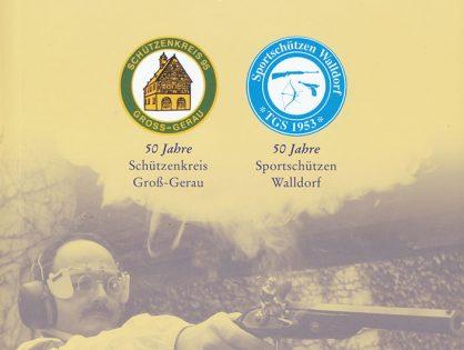 2003 – 50 Jahre Schützenkreis Groß-Gerau und 50 Jahre Sportschützen Walldorf